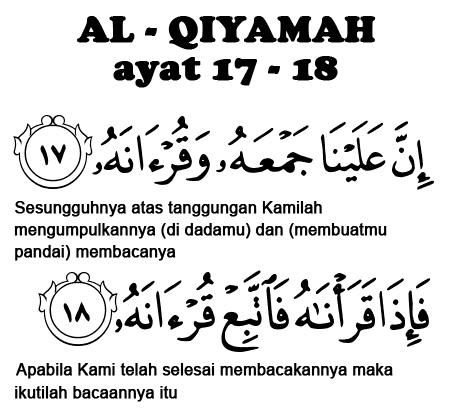 QS. Al-Qiyamah 17-18