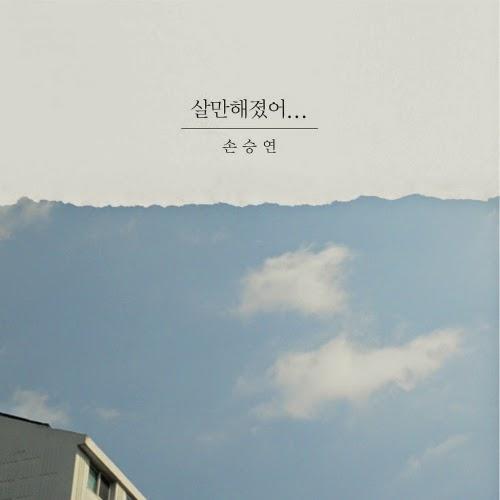 Son Seung Yeon - I'm Okay, Now