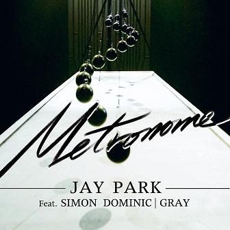 Jay Park feat. Simon D & Gray - Metronome