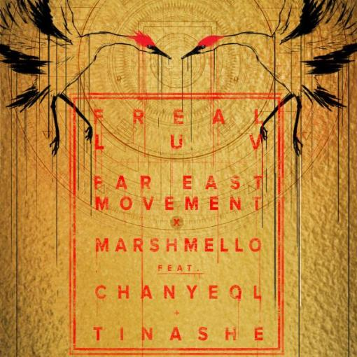 far-east-movement-marshmello-freal-luv-feat-chanyeol-of-exo-tinashe