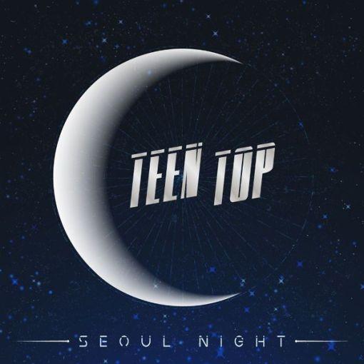 Teen Top - Seoul Night