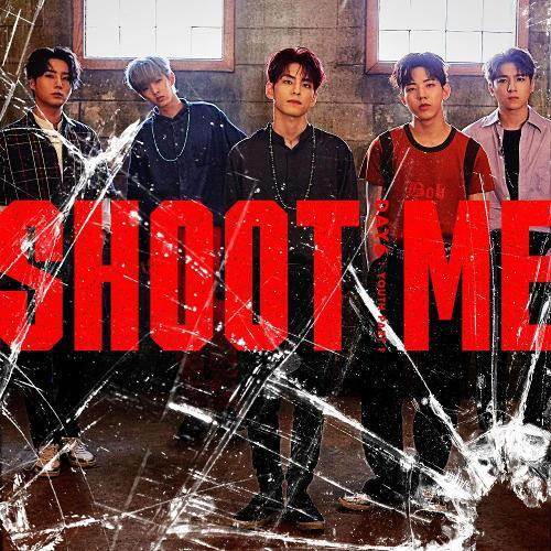 DAY6 - Shoot Me
